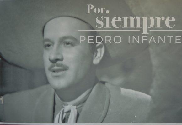 A 100 años… por siempre, Pedro Infante